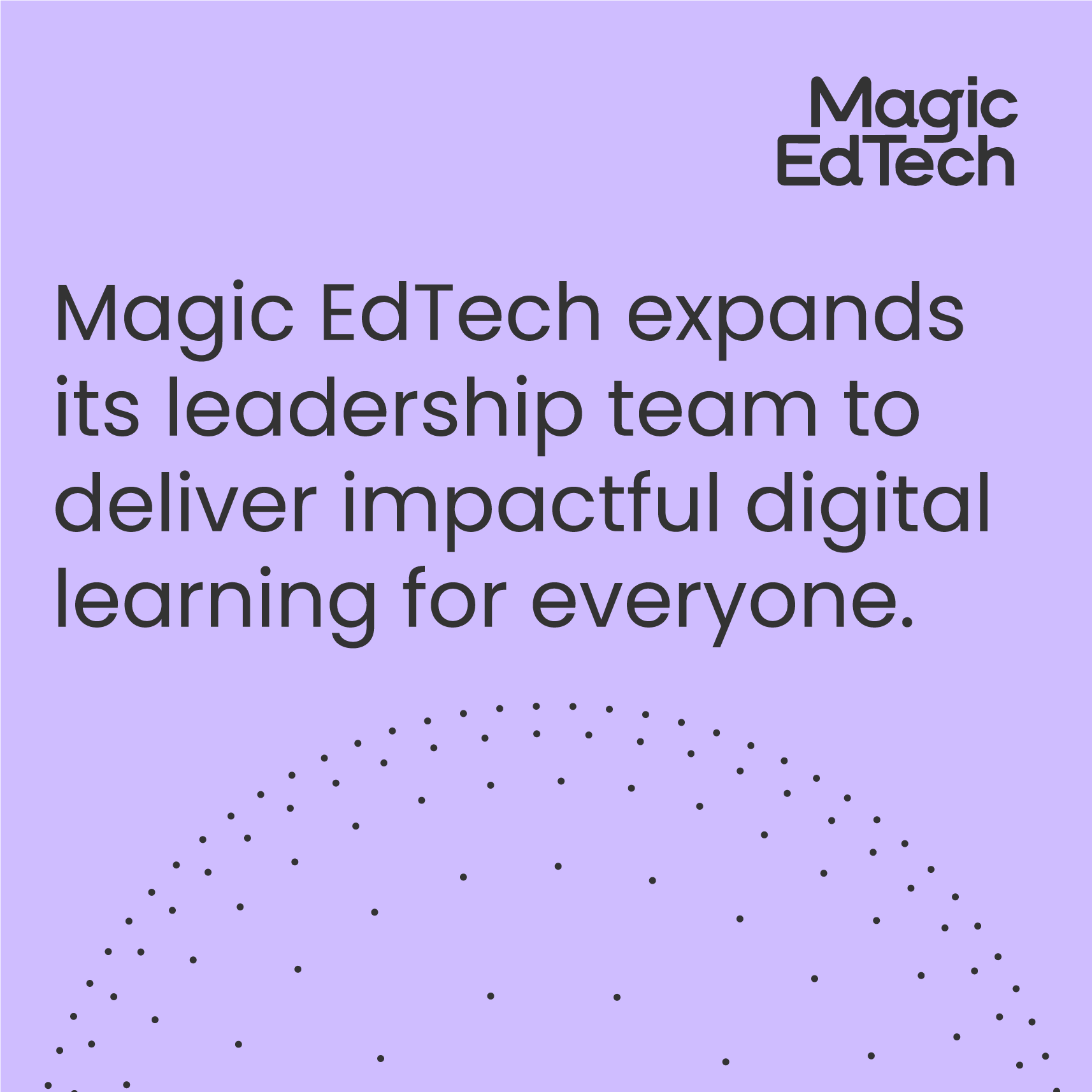 Magic EdTech expands its leadership team to deliver impactful digital learning for everyone