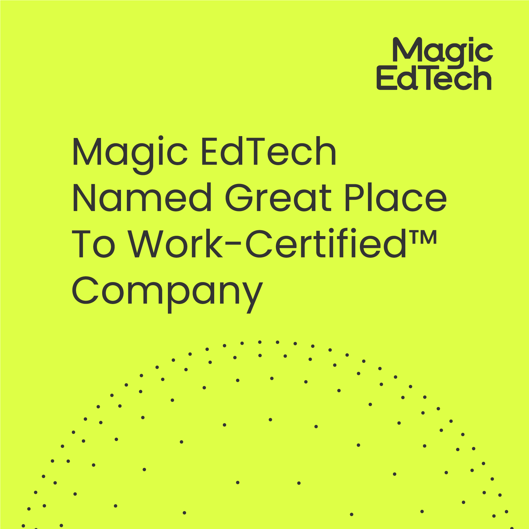 Magic EdTech Named Great Place To Work-Certified™ Company